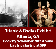 Atlanta Bodies and Titanic Student Trip